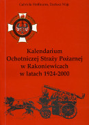 Kalendarium Ochotniczej Straży Pożarnej w Rakoniewicach w latach 1924-2000