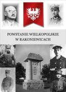 Powstanie wielkopolskie w Rakoniewicach - Dariusz Wajs